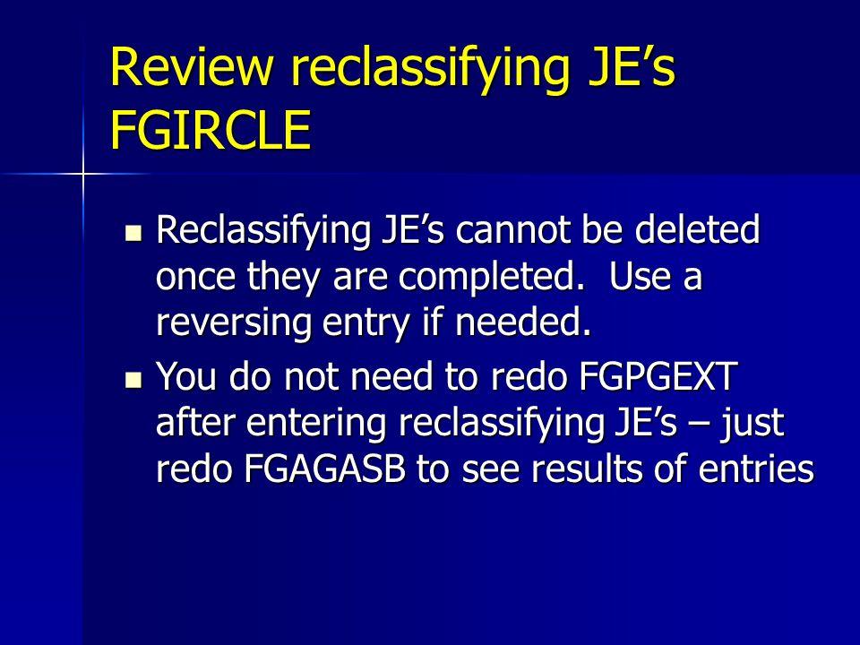 Review reclassifying JE's FGIRCLE