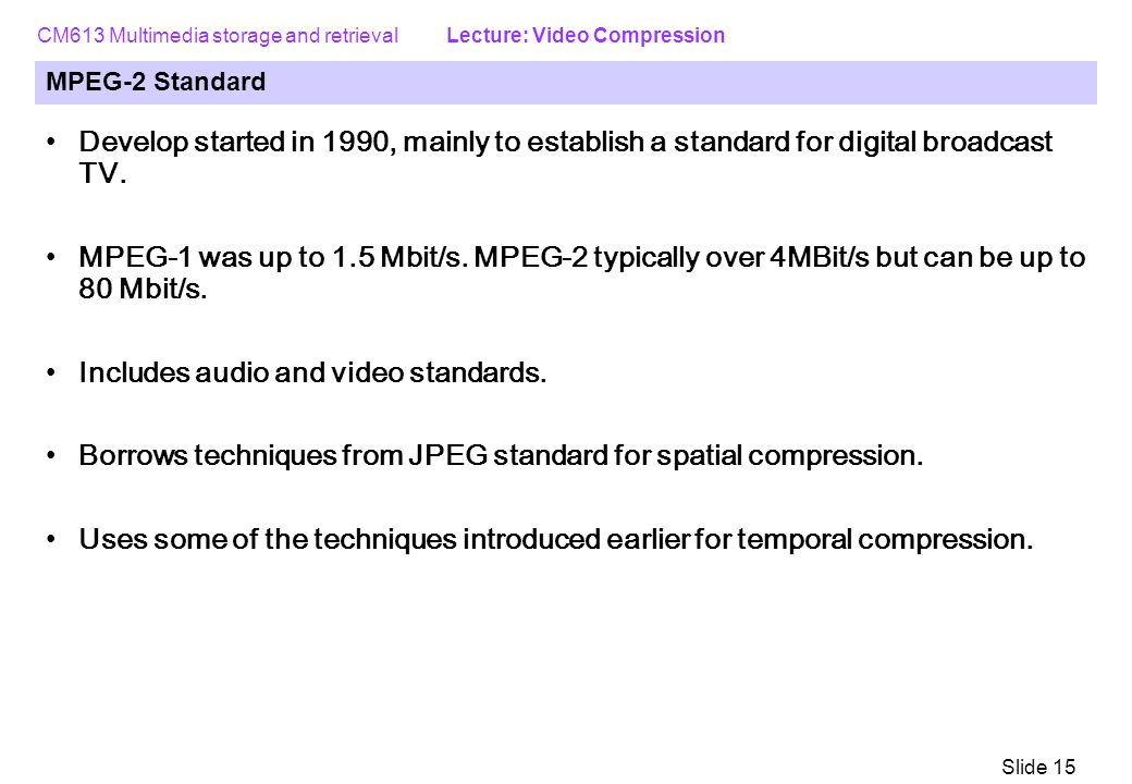 Includes audio and video standards.