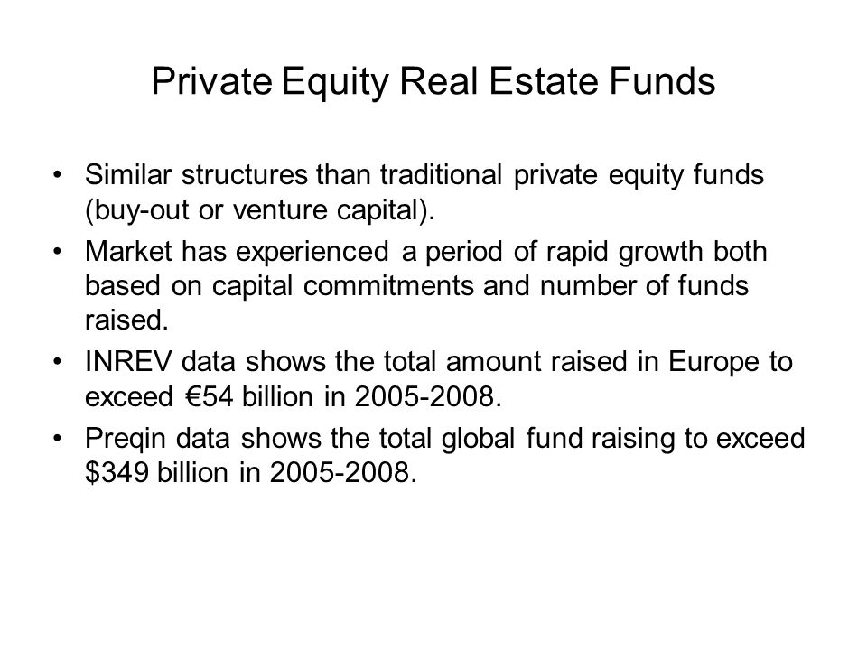 Private Equity Real Estate Funds