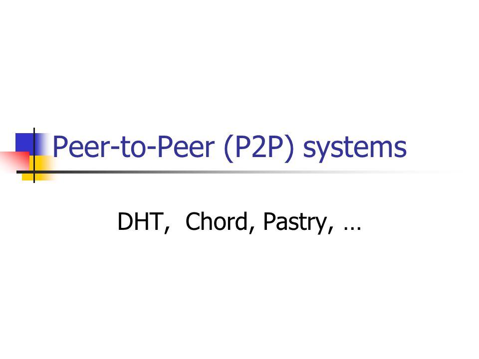 Peer-to-Peer (P2P) systems