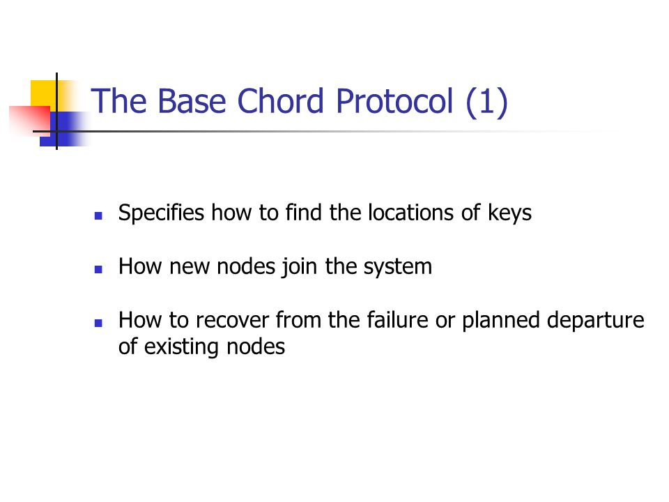 The Base Chord Protocol (1)