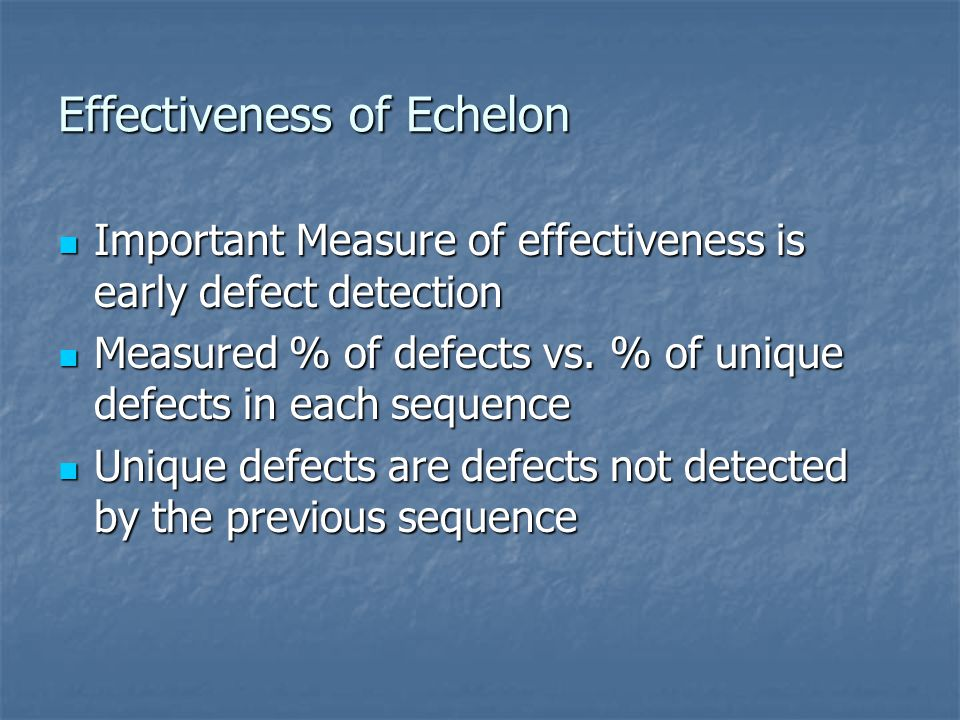 Effectiveness of Echelon