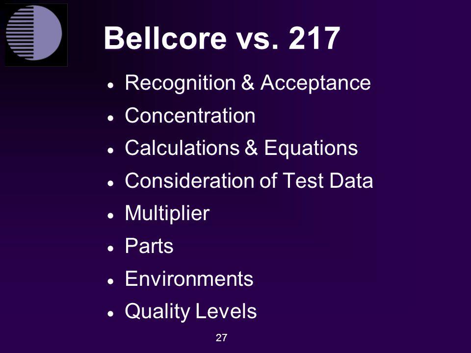 Bellcore vs. 217 Recognition & Acceptance Concentration