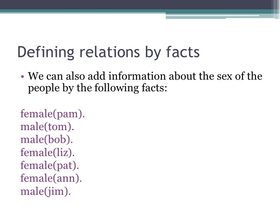 Defining relations by facts
