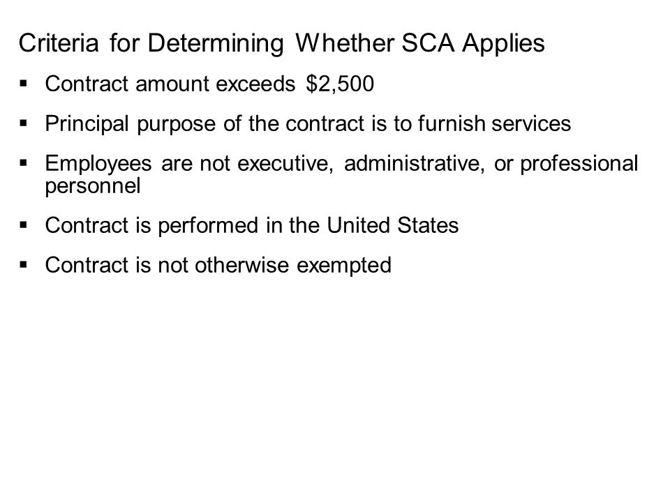 Criteria for Determining Whether SCA Applies