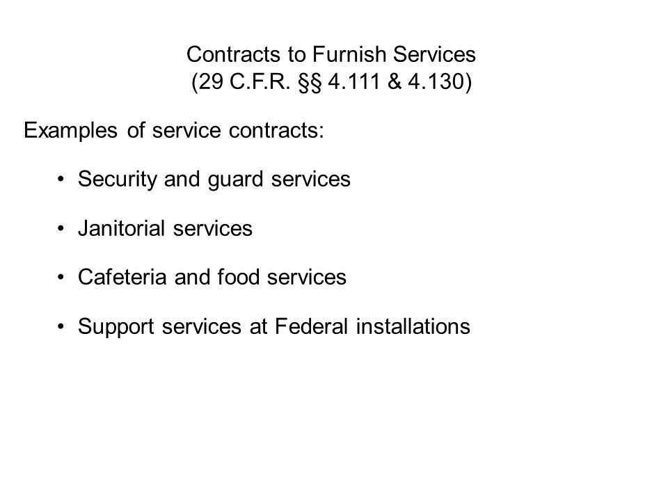 Contracts to Furnish Services (29 C.F.R. §§ 4.111 & 4.130)