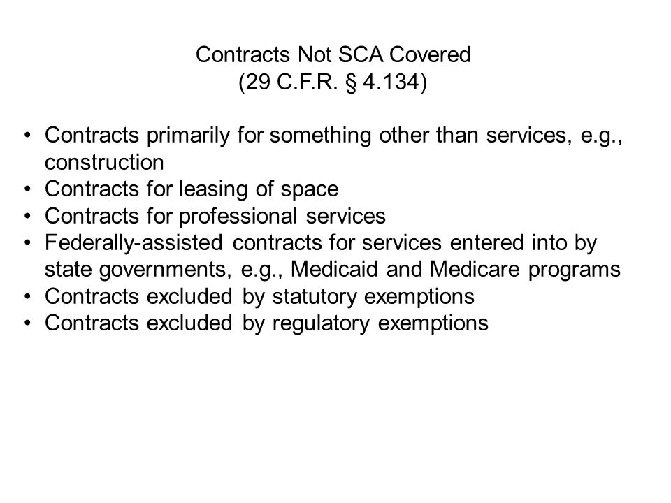 Contracts Not SCA Covered (29 C.F.R. § 4.134)