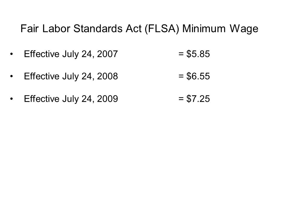 Fair Labor Standards Act (FLSA) Minimum Wage