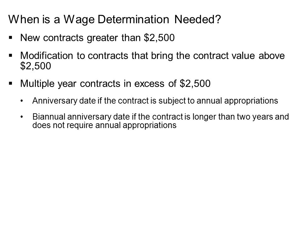 When is a Wage Determination Needed