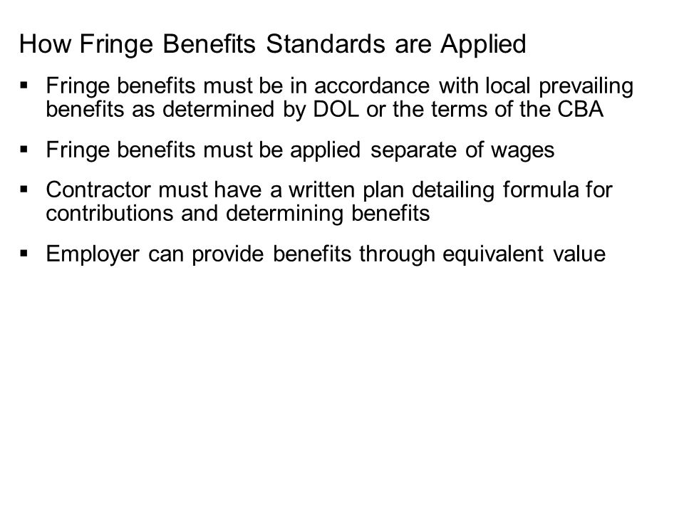 How Fringe Benefits Standards are Applied