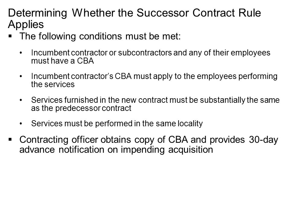 Determining Whether the Successor Contract Rule Applies