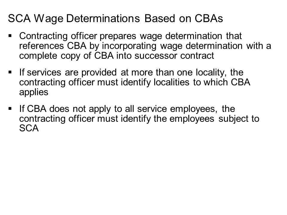 SCA Wage Determinations Based on CBAs