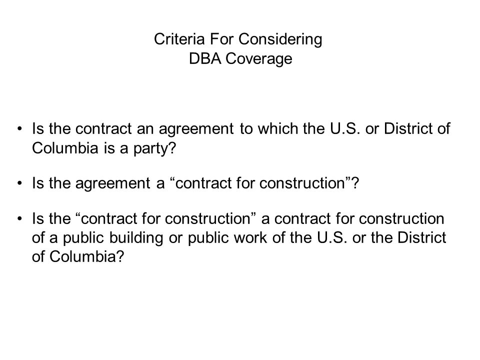 Criteria For Considering DBA Coverage