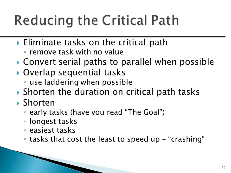 Reducing the Critical Path