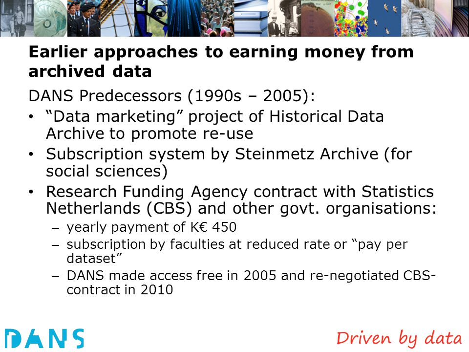 Earlier approaches to earning money from archived data