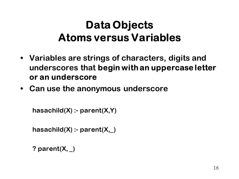 Data Objects Atoms versus Variables