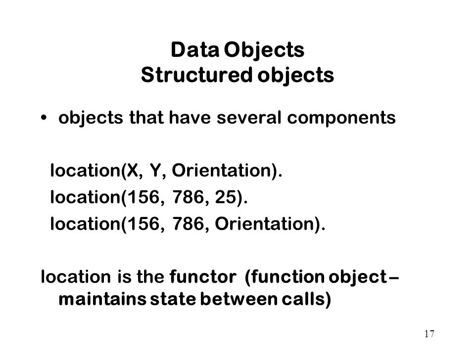 Data Objects Structured objects
