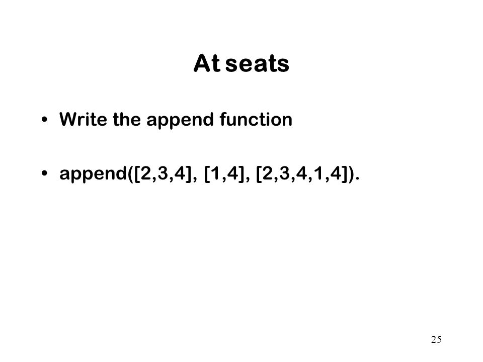 At seats Write the append function