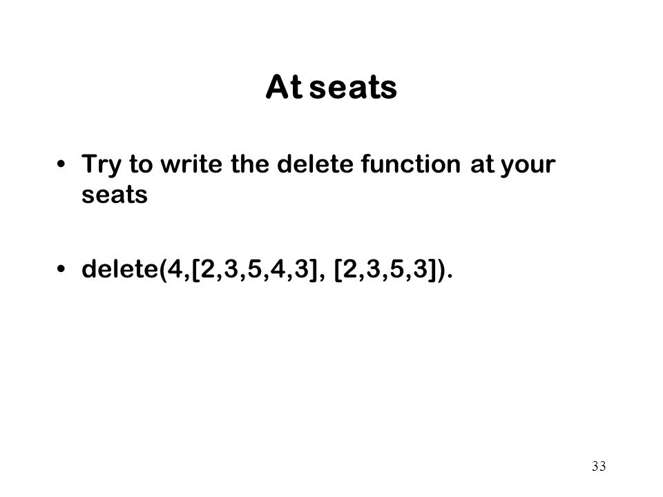 At seats Try to write the delete function at your seats