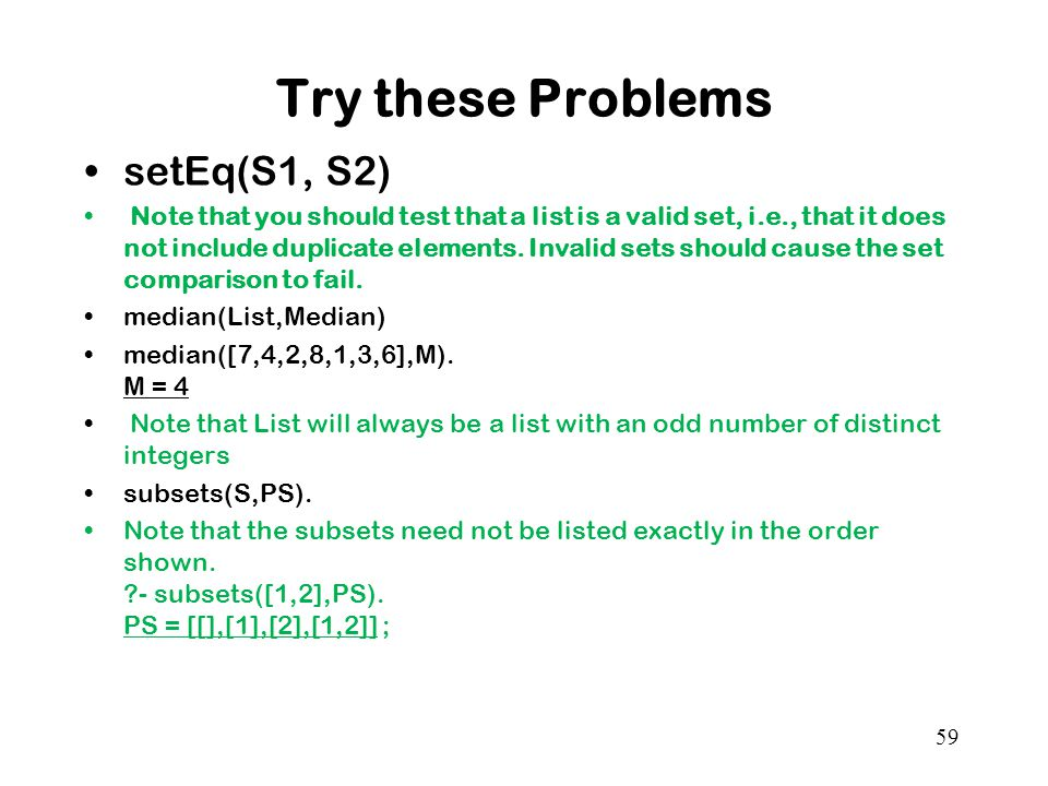 Try these Problems setEq(S1, S2)