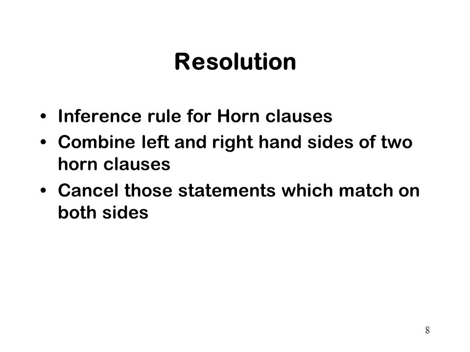 Resolution Inference rule for Horn clauses