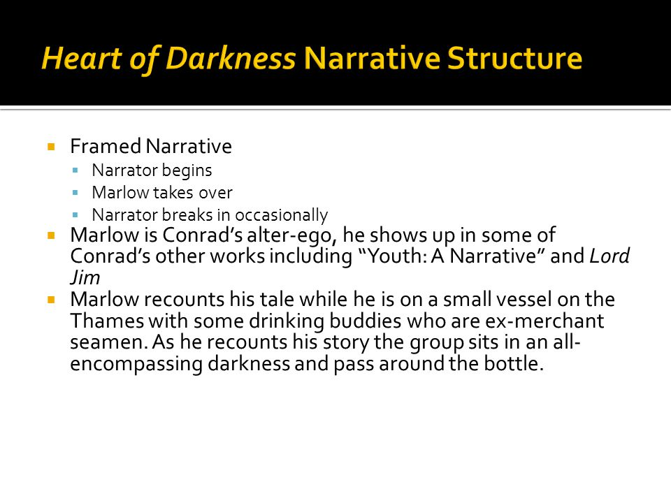 Heart of Darkness Narrative Structure