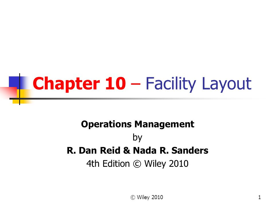 Chapter 10 – Facility Layout