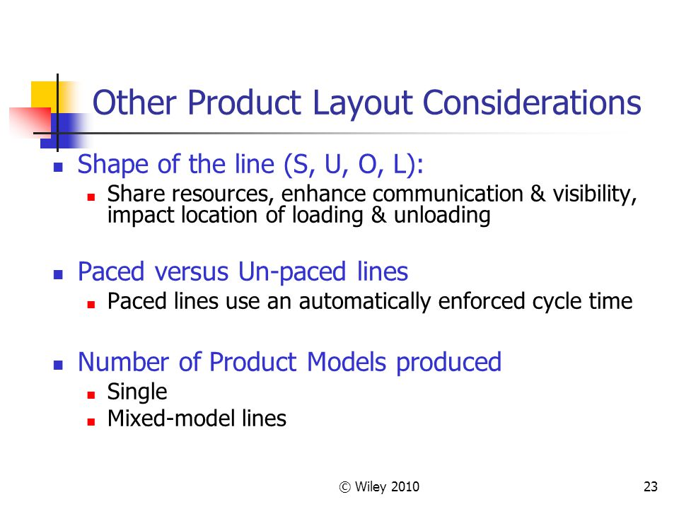 Other Product Layout Considerations