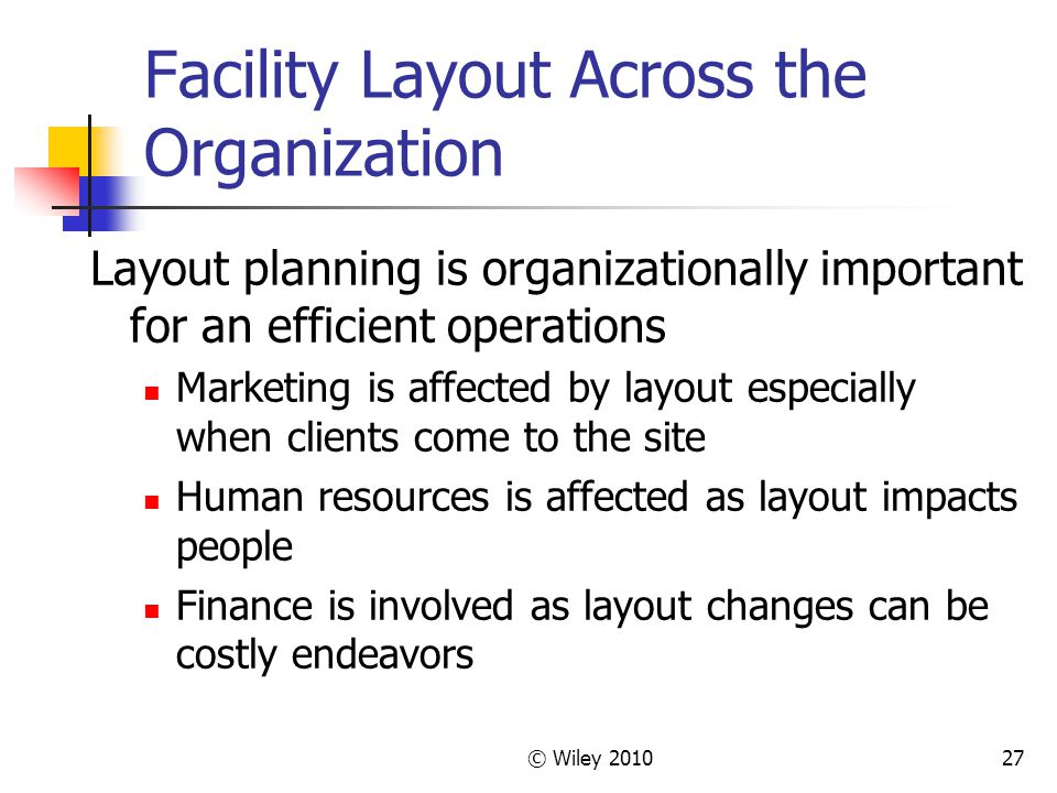 Facility Layout Across the Organization