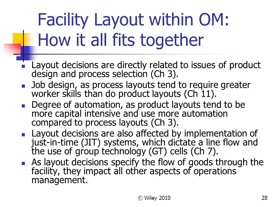 Facility Layout within OM: How it all fits together