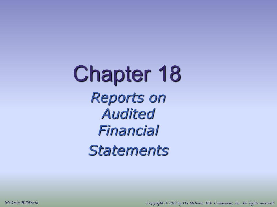 Reports on Audited Financial Statements