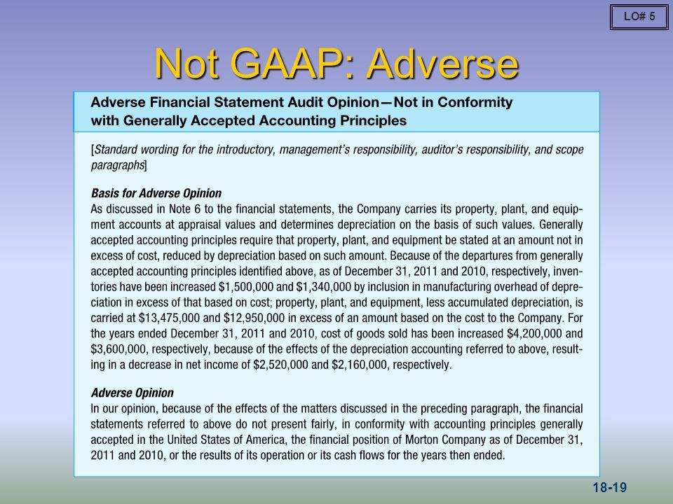 LO# 5 Not GAAP: Adverse 18-19