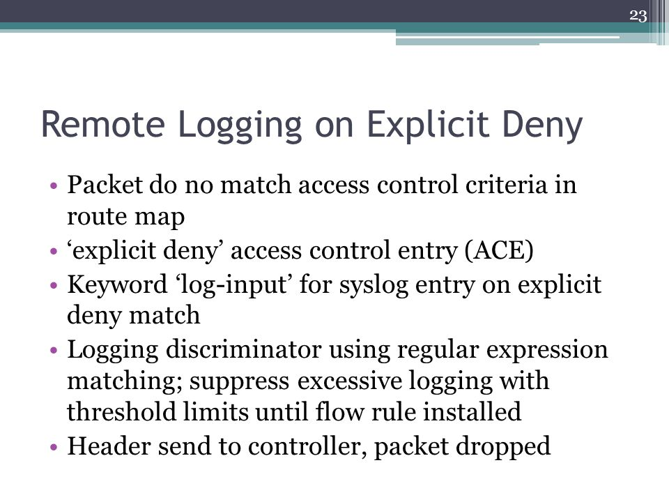 Remote Logging on Explicit Deny