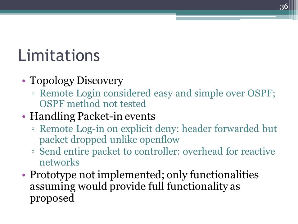Limitations Topology Discovery Handling Packet-in events