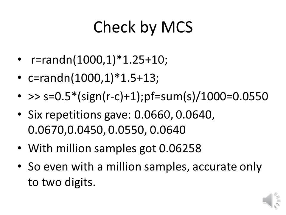 Check by MCS r=randn(1000,1)*1.25+10; c=randn(1000,1)*1.5+13;