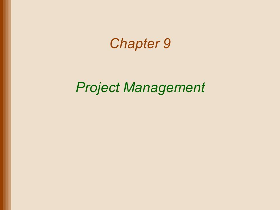 Chapter 9 Project Management