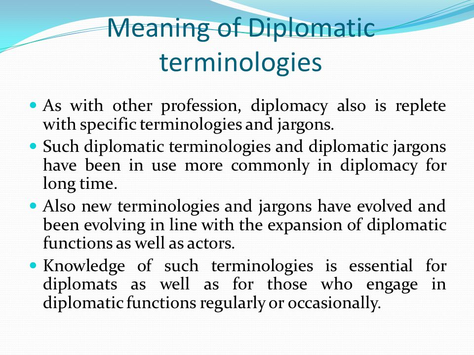 Meaning of Diplomatic terminologies