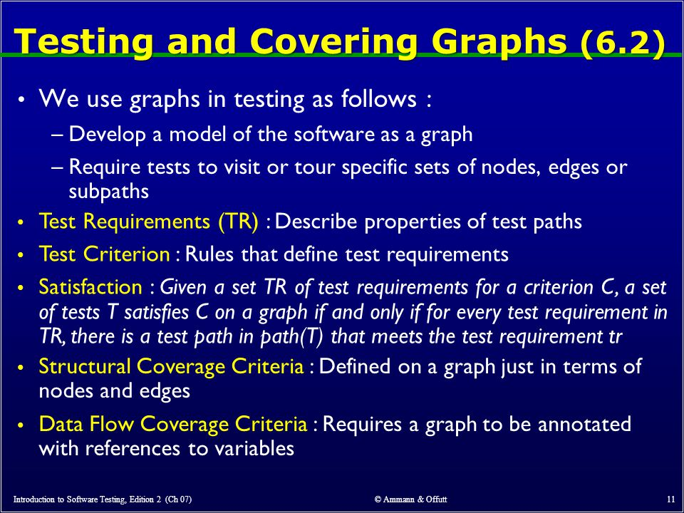 Testing and Covering Graphs (6.2)