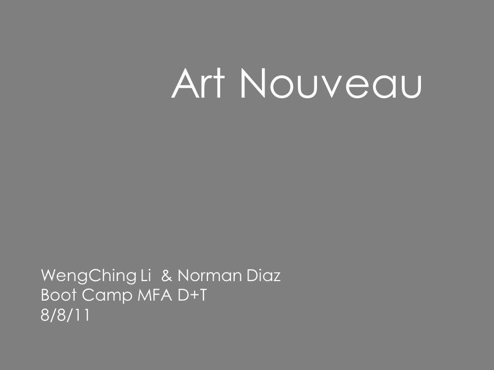 Art Nouveau WengChing Li & Norman Diaz Boot Camp MFA D+T 8/8/11
