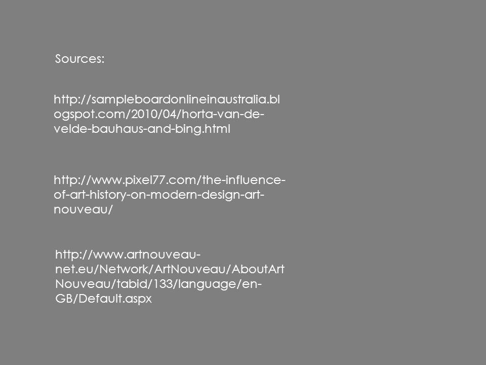 Sources: http://sampleboardonlineinaustralia.blogspot.com/2010/04/horta-van-de-velde-bauhaus-and-bing.html.