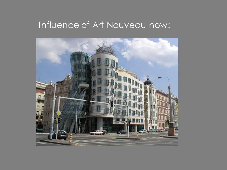 Influence of Art Nouveau now: