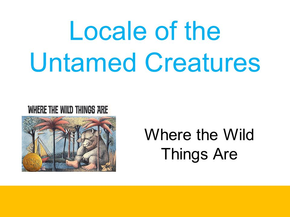 Locale of the Untamed Creatures