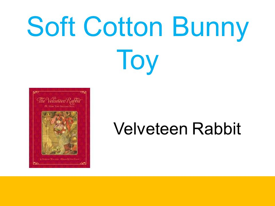 Soft Cotton Bunny Toy Velveteen Rabbit