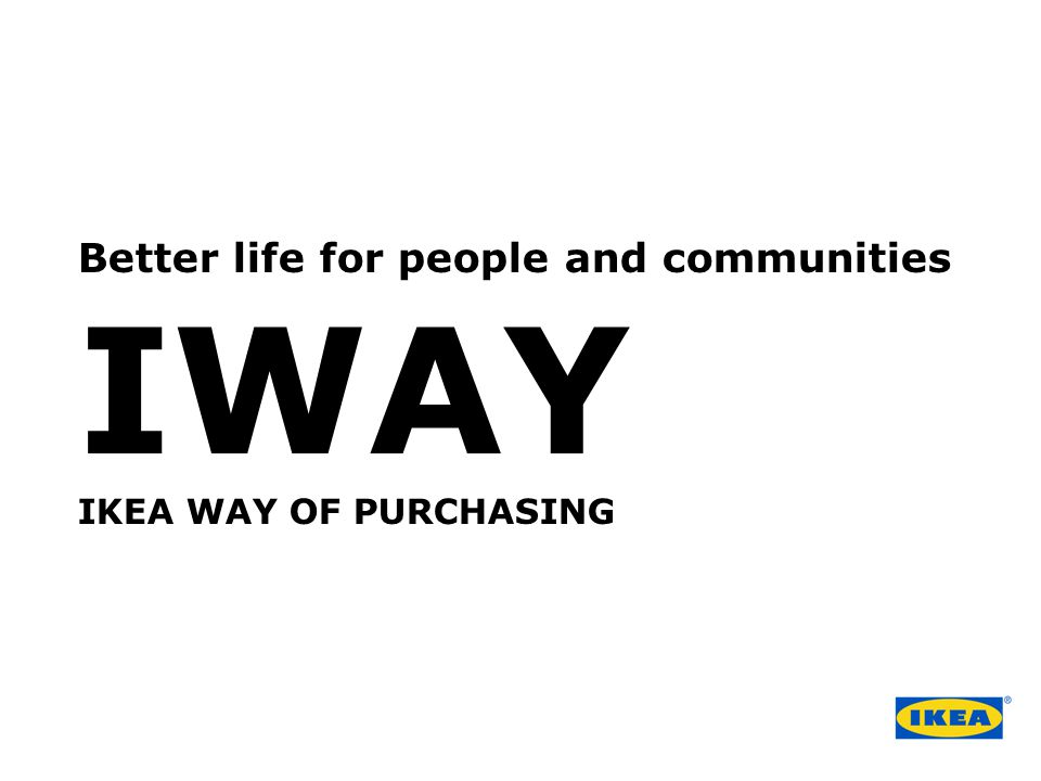 Better life for people and communities IWAY