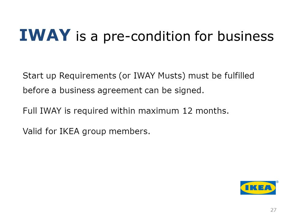 IWAY is a pre-condition for business
