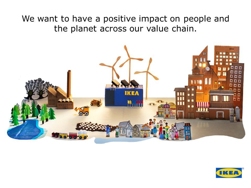 We want to have a positive impact on people and the planet across our value chain.