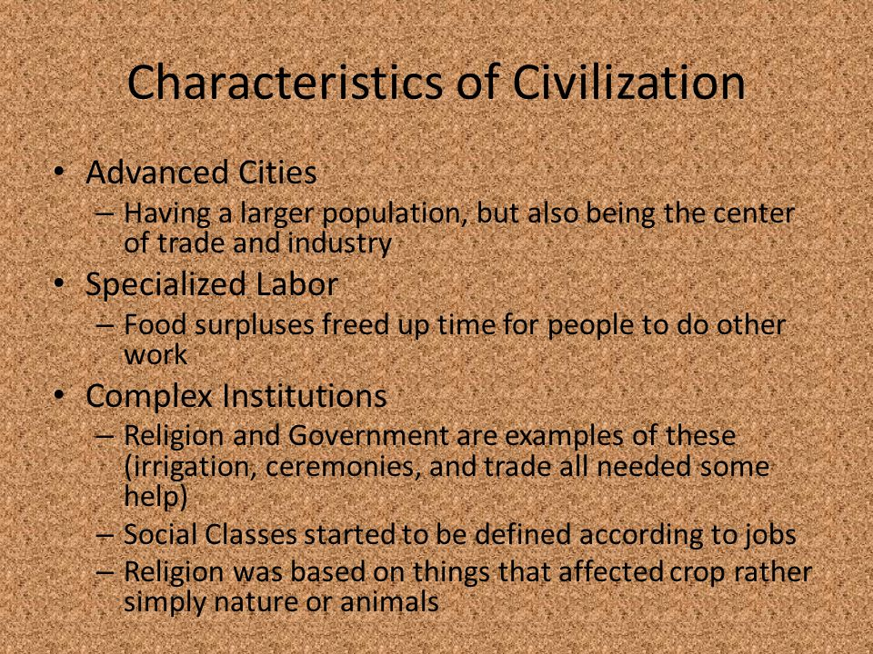 Characteristics of Civilization
