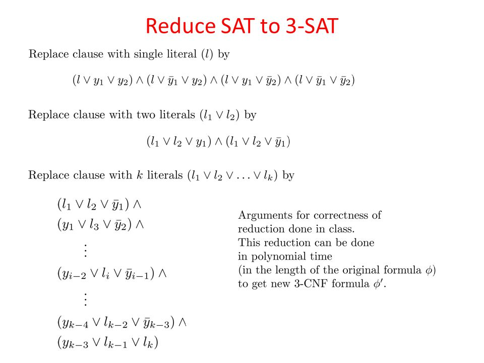 Reduce SAT to 3-SAT