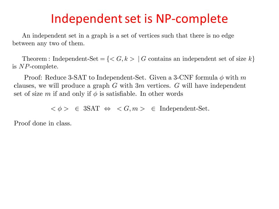 Independent set is NP-complete