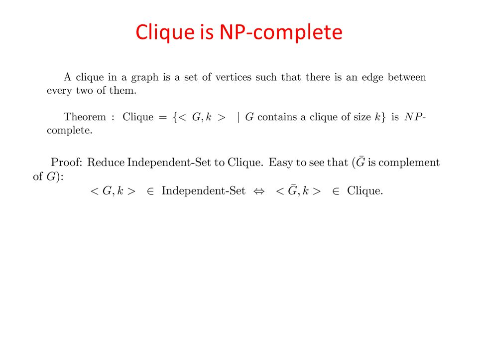 Clique is NP-complete